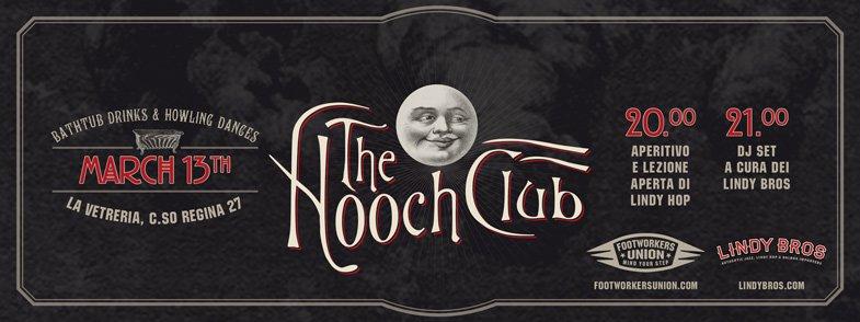 The Hooch Club - 13 Marzo