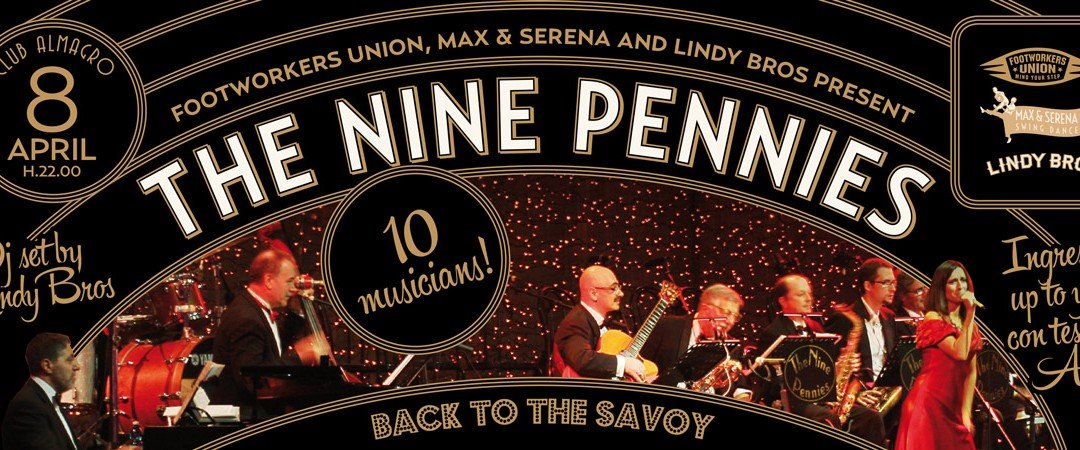 Back to the Savoy: Nine Pennies live